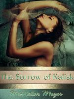 Cover for 'The Sorrow of Kalisk'