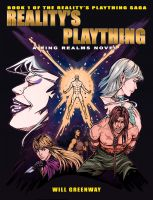 Cover for 'A Ring Realms Novel: Reality's Plaything Series Book 1: Reality's Plaything'