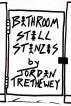 Bathroom Stall Stanzas by Jordan Trethewey