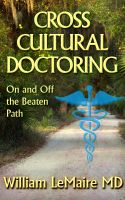 Cover for 'Crosscultural Doctoring.On and Off the beaten Path'