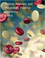 Cover for 'Human Anatomy and Physiology Practice Questions: Blood'
