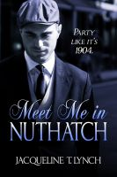 Cover for 'Meet Me in Nuthatch'