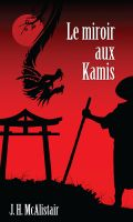 Cover for 'Le miroir aux kamis'