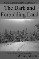 Cover for 'The Dark and Forbidding Land'