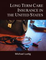 Cover for 'Long Term Care Insurance in the United States'