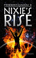 Cover for 'Nixie's Rise'