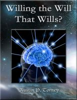 Cover for 'Willing the Will That Wills?'