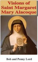 Cover for 'Visions of Saint Margaret Mary Alacoque'