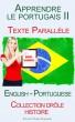 Apprendre le portugais II - Texte parallèle - Collection drôle histoire (Français - Portugais) by Polyglot Planet Publishing