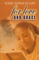 Cover for 'For Love And Grace'