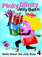 Cover for 'Pinky Blinky Jelly Bean'