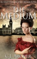 Cover for 'The Medium (An Emily Chambers Spirit Medium Novel)'