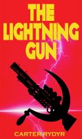 Cover for 'The Lightning Gun'