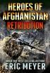 Black Ops Heroes of Afghanistan: Retribution by Eric Meyer