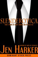 Cover for 'Slenderotica (tentacle erotic horror)'