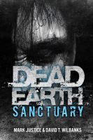 Cover for 'Dead Earth: Sanctuary (Book 3)'