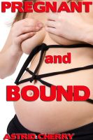 Cover for 'Pregnant and Bound'