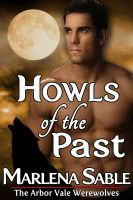 Cover for 'Howls of the Past (The Arbor Vale Werewolves)'