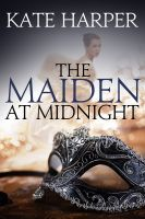 Cover for 'The Maiden At Midnight'