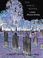 Cover for 'Too Many Bones'