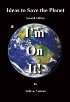 Cover for 'Ideas to Save the Planet - I'm On It!'