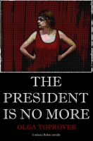 Cover for 'The President is No More'