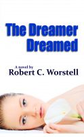 Cover for 'The Dreamer Dreamed'