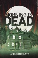 Cover for 'Morning Is Dead'