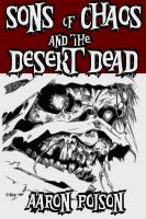 Cover for 'The Sons of Chaos and the Desert Dead'