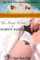Cover for 'The Bride Wore A Forty-Four'