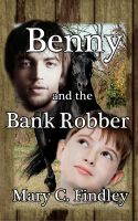 Cover for 'Benny and the Bank Robber'