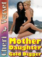 Cheri Verset - Mother Daughter Gold Digger
