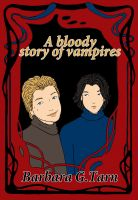 Cover for 'A Bloody Story of Vampires'