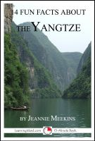 Cover for '14 Fun Facts About the Yangtze: A 15-Minute Book'