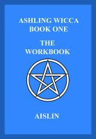 Cover for 'Ashling Wicca, Book One: The Workbook'