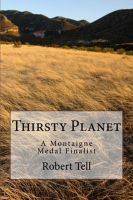 Cover for 'Thirsty Planet, A Novel'