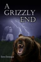 Cover for 'A Grizzly End'