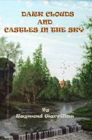 Cover for 'Dark Clouds And Castles In The Sky'