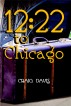 12:22 to Chicago by Craig Davis