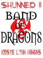 Cover for 'Shunned #2 Band Of Dragons (fantasy action adventure series)'