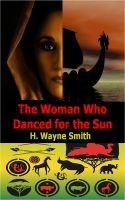 Cover for 'The Woman Who Danced for the Sun'