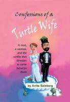 Cover for 'Confessions of a Turtle Wife'