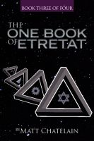 Cover for 'The One Book of Etretat, Book Three of Four'
