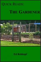 Cover for 'Quick Reads: The Gardener'