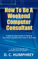 Cover for 'How To Be A Weekend Computer Consultant'