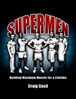 Cover for 'Supermen: Building Maximum Muscle for a Lifetime'