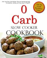 Cover for '0 Carb Slow Cooker Cookbook'