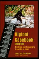 Cover for 'Bigfoot Casebook Updated: Sightings and Encounters from 1818 to 2004'