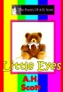 The Poetry Of A.H. Scott: Little Eyes by A.H. Scott