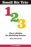 Cover for 'Small Biz Trio: Three eGuides for Marketing Success'
